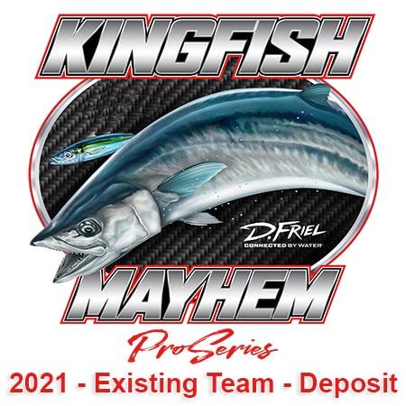   2021 Kingfish Mayhem Pro Series - Existing Team - Deposit   Meat Mayhem