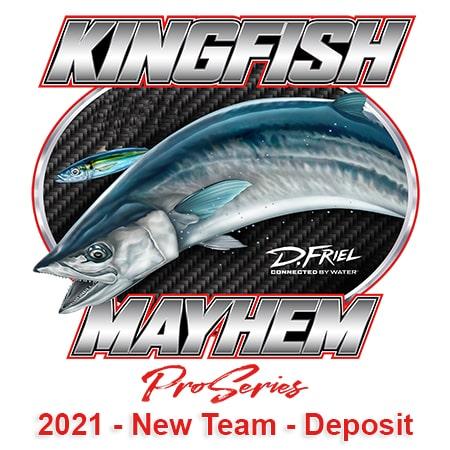 | 2021 Kingfish Mayhem Pro Series - New Team - Deposit | Meat Mayhem