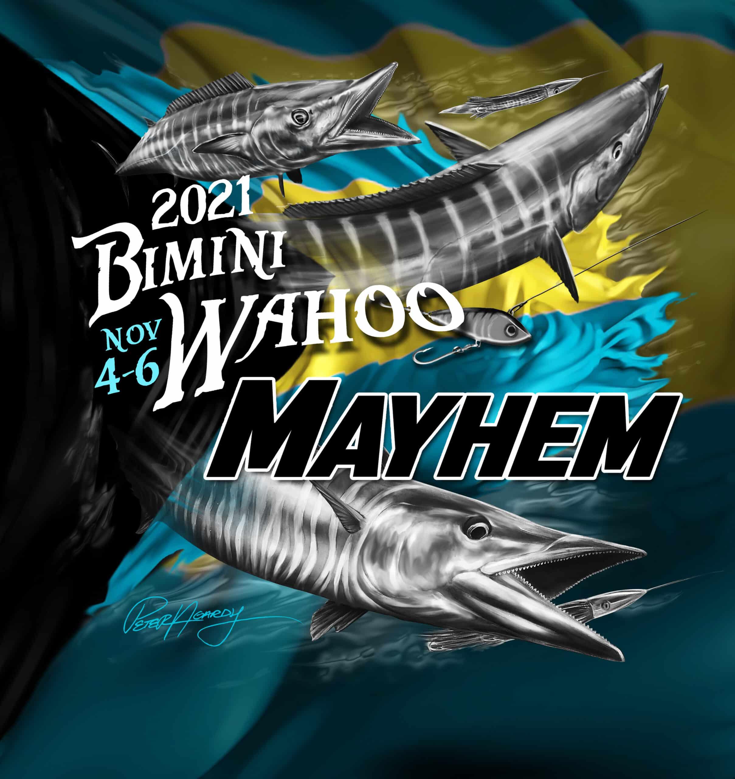 Bimini Wahoo Mayhem | Bimini Wahoo Mayhem | Meat Mayhem Tournaments