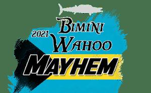 Bimini Wahoo Mayhem 2021